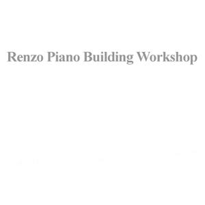 Renzo Piano Building Workshop / Architecture