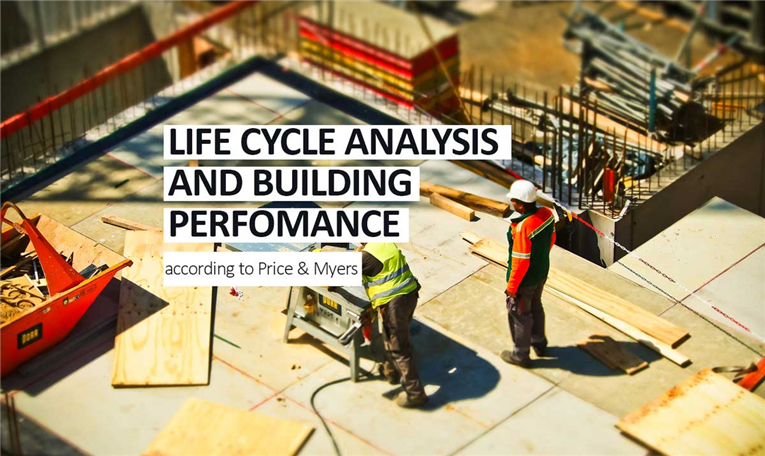 life cycle analysis as a new way to measure building performance and operational impact