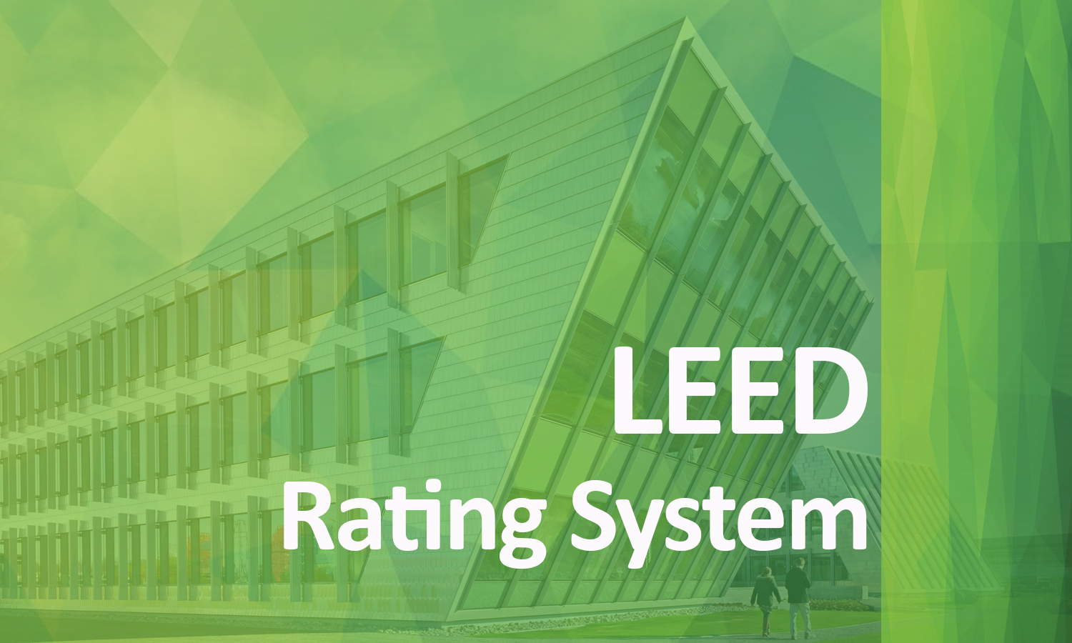 leed certification definition	- LEED green building rating system overview