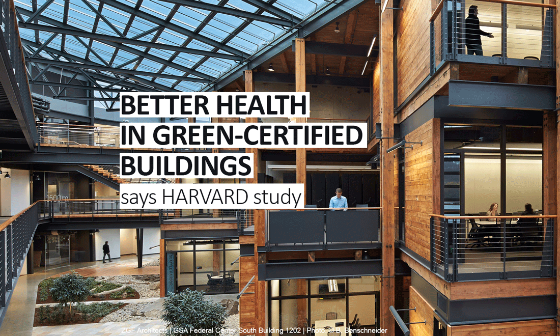 green-certified buildings are good for people and the environemnt